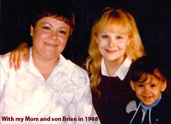 With my Mom and two-year-old son Brian in 1988